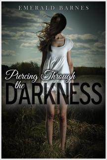 Piercing Through the Darkness