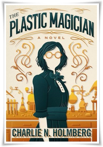 Plastic Magician by CN Holmberg Cover